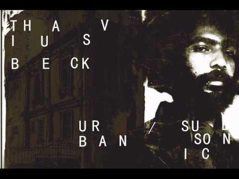 Thavius Beck  - Will I Ever