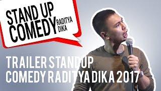 Video STANDUP COMEDY RADITYA DIKA 2017 (TRAILER) download MP3, 3GP, MP4, WEBM, AVI, FLV Maret 2018