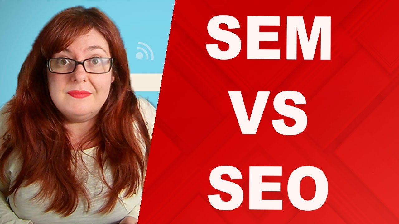 Diferencias entre SEM y SEO - SEM vs SEO