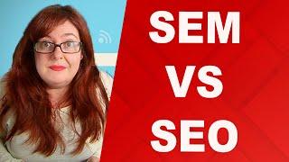 Diferencias entre ✅ SEM y SEO - ✴️ SEM vs SEO