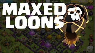 MAXED LOONS! || CLASH OF CLANS || Let's Play COC [Deutsch German HD Android iOS PC]