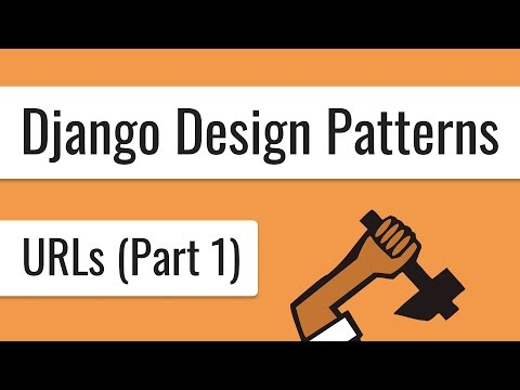 Django Design Patterns - URLs Best Practises (Part 1)