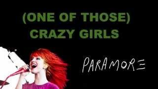 (One of Those) Crazy Girls - Paramore Lyrics