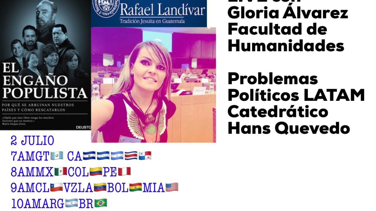 LIVE Universidad Rafael Landívar Guatemala El Engaño Populista