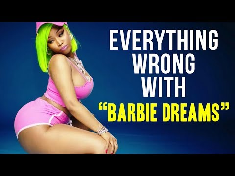 Everything Wrong With Nicki Minaj -  Barbie Dreams