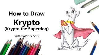 How to Draw Krypto from Krypto the Superdog with Color Pencils [Time Lapse]