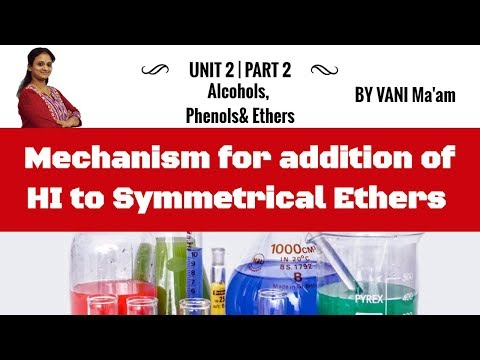 mechanism-for-addition-of-hi-to-symmetrical-ethers-|-alcohols,-phenols&-ethers.-|chemistry-cbse