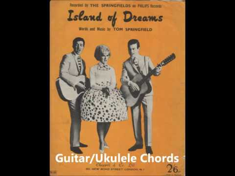 Island Of Dreams The Springfields Guitarukulele Chords Youtube