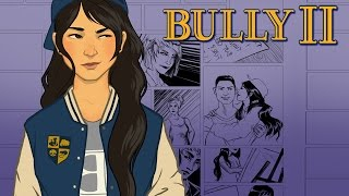 BULLY 2 LEAKED & CONFIRMED BY ROCKSTAR INSIDER!