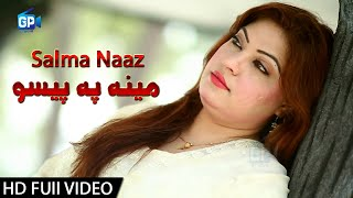 Pashto New Song 2018 Mena Pa Paiso Kharsegi Salma Naaz Video Song | music