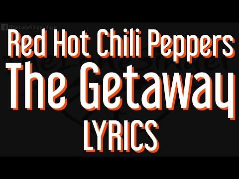 Red Hot Chili Peppers - The Getaway (Lyrics) Piano / Karaoke