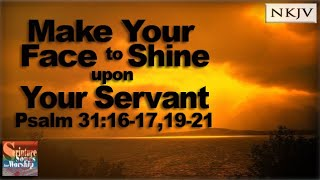 Psalm 31 Song quotMake Your Face to Shine Upon Your Servantquot Esther Mui Christian Worship w Musica
