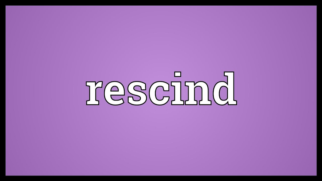 rescind meaning rescind meaning