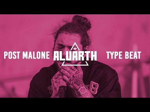 "[FREE] Post Malone Type Beat - ""Be Alright"" (Prod. Aluarth) Mp3"