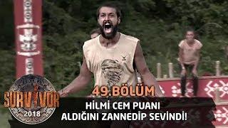 Hilmi Cem puanı aldığını zannedip sevindi!   49. Bölüm   Survivor 2018