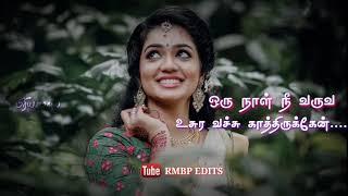 Karuva paya mugatha kanama thavichirukkan    tamil love WhatsApp status    RMBP EDITS