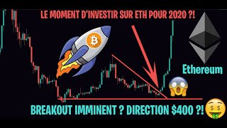 GROSSE HAUSSE IMMINENTE POUR ETHEREUM ?! LE MOMENT D'INVESTIR ?? - Analyse Crypto Bitcoin FR - 24/12