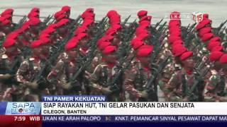 Siap Rayakan HUT, TNI Gelar Pasukan dan Senjata