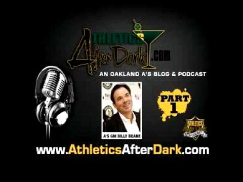 30 Minute Interview with Oakland A's GM Billy Beane for Athletics After Dark PART 1 of 2