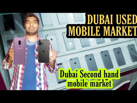 DUBAI USED MOBILE MARKET | CHEAP SECOND HAND MOBILE MARKET DUBAI | NEW & USED MOBILE IN DUBAI