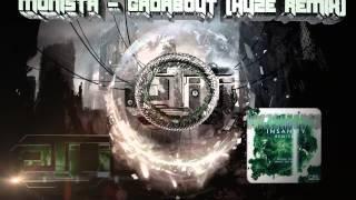 [DUBSTEP] Monista - Gadabout (HUZE Remix)