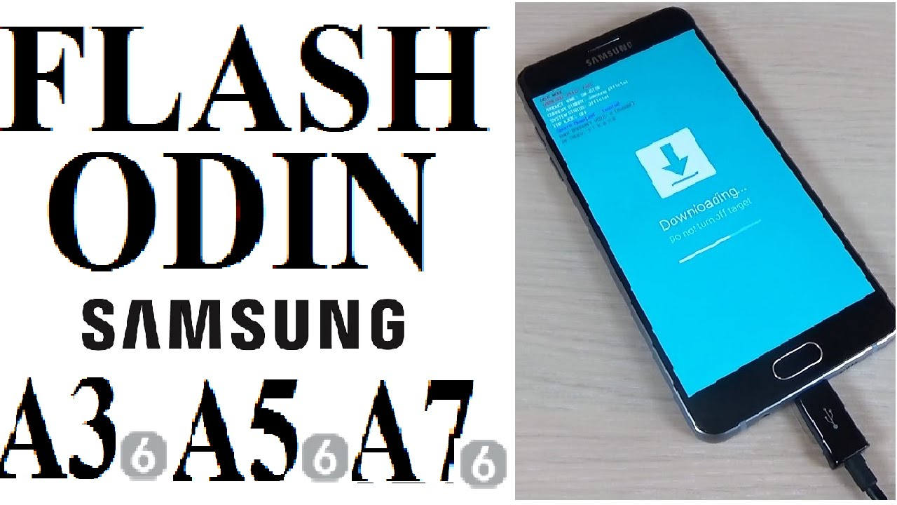 Install/Flash Firmware on Samsung Galaxy A3, A5, A7 (2016, 2017) with Odin