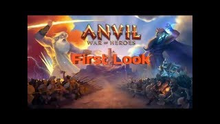 Anvil: War of Heroes | First Look | Android/Ios game play