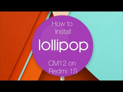 How To Install CM12 Lollipop on Xiaomi Redmi 1S (Gapps + Root)