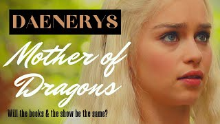 Game of Thrones/ASOIAF Theories | Will Dany be Crazy in the Books?