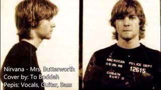 Nirvana - Mrs. Butterworth (Studio Cover)