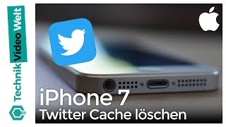 iPhone 7 Twitter Cache löschen