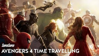 How Time Travel Can Work in Avengers 4?   SuperSuper