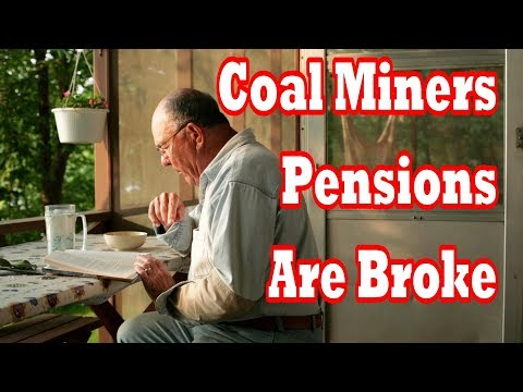 Coal Miners Pension Plan Problems, No More Money
