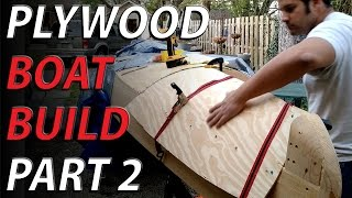HomeMade plywood boat part 2 - twisting plywood