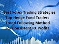 Forex Trading Strategies Profitable  Trend Following Big Trends Hedge Fund Traders Techniques