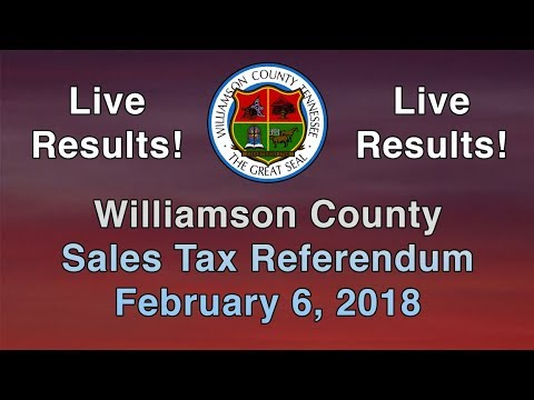 Williamson County Sales Tax Referendum - Live Results -  February 6, 2018