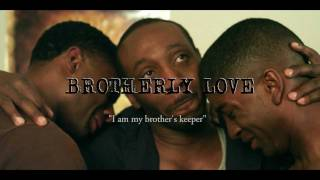 Brotherly Love HQ Official Trailer