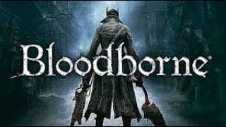 Bloodborne Funny/Fail Montage #1