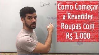 Como começar a revender roupas com R$ 1.000 mil reais