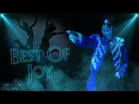 BEST OF JOY - Michael World Tour (Fanmade)   Michael Jackson
