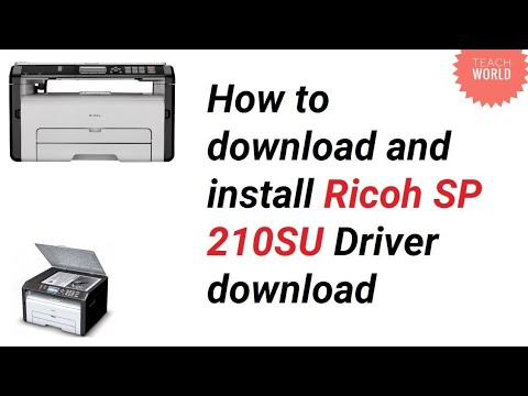 🙏 How to download and install Ricoh SP 210SU driver || Teach World ||