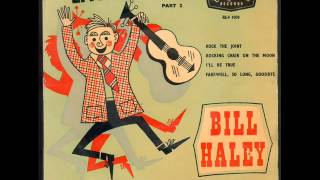 bill haley and his comets   farewell, so long, goodbye