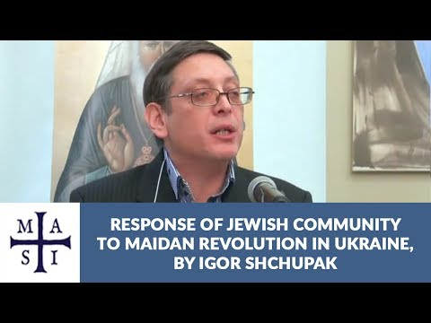 Response by the Jewish Community to EuroMaidan | Igor Shchupak