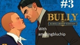 "Bully: Scholarship Edition Walkthrough Part 3 ""Pointless Side Mission"" [PC]"