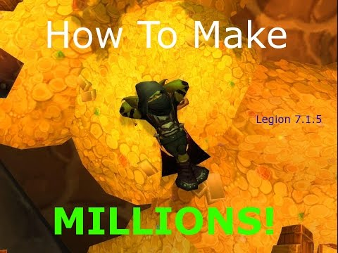 How To Be A WoW Millionaire! Low Risk, High Profit! Legion 7.1.5