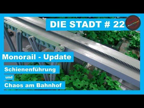 Die Stadt # 22  -  Monorail Update; Schienenführung und Chaos am Bahnhof