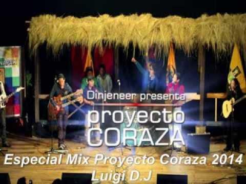 Especial Mix Proyecto Coraza 2014 Luigi D J