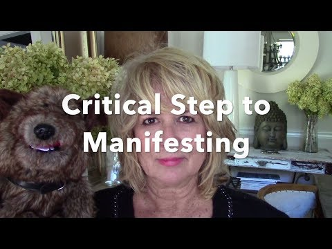 Critical Step to Manifesting