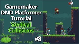 Gamemaker DND Platformer Tutorial - #3 Vertical Collisions