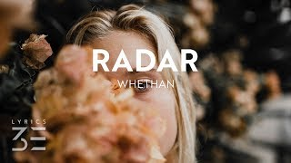 Whethan Radar Lyrics feat. HONNE.mp3